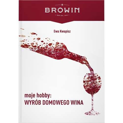 Moje hobby: wyrób domowego wina - książka